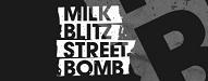 Milk Blitz Street Bomb