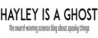 Top 15 Paranormal Blogs of 2019 hayleyisaghost.co.uk